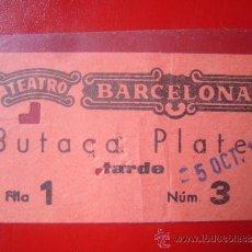 Cine: ENTRADA TEATRO BARCELONA BUTACA PLATEA SESION TARDE FILA 1 Nº 3 . Lote 34049576