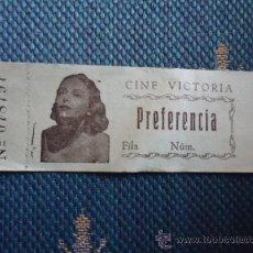 Cine: ANTIGUA ENTRADA CINE VICTORIA PREFERENCIA CON ARTISTA . Lote 36658994