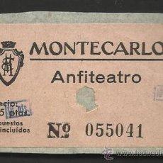 Cine: ENTRADA DE CINE - MONTECARLO - BARCELONA - PEGADA - (V-133). Lote 36746744