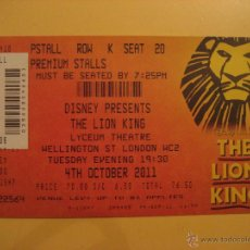 Cine: ENTRADA USADA MUSICAL EL REY LEON EN LONDRES 2011. Lote 42030675