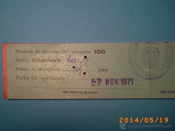 Cine: TACO DE ENTRADAS TEATRO PRINCIPAL MONTBLACH TARRAGONA-SELLO INSPECCIÓN MENORES- 1971 - Foto 3 - 43395612