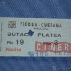 Cine: ENTRADA DE CINE - FLORIDA CINERAMA - BARCELONA. Lote 45635098