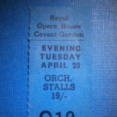 Cine: ENTRADA - ROYAL OPERA HOUSE - COVENT GARDEN - ORCHESTRA STALLS - AÑOS 60 -. Lote 56552170