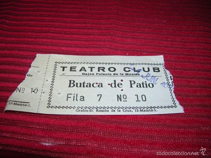 ENTRADA TEATRO CLUB.MADRID ,AÑO 1970 (Cine - Entradas)