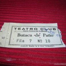 Cine: ENTRADA TEATRO CLUB.MADRID ,AÑO 1970. Lote 57854459