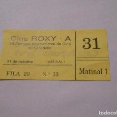 Cinéma: ENTRADA BILLETE DE CINE ROXY 46 SEMANA INTERNACIONAL DE CINE DE VALLADOLID. 31 OCTUBRE. TDKP8. Lote 62657064