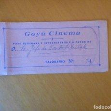 Cine: TALONARIO DE ENTRADAS PASE PERSONAL INVITACIÓN DEL GOYA CINEMA DE GRANADA. AÑOS 60. Lote 72345815