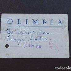 Cine: CINE Y TEATRO OLIMPIA / PASE AUTORIDADES / SELLO EN SECO / HUESCA 1934. Lote 84397936