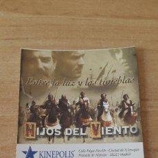 Cine: ENTRADA CINE KINEPOLIS - HIJOS DEL VIENTO (VER FOTO ADICIONAL). Lote 93337075