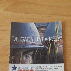 Cine: ENTRADA CINE KINEPOLIS - LA DELGADA LINEA ROJA - SEAN PENN - NICK NOLTE (VER FOTO ADICIONAL). Lote 93337950