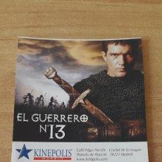 Cine: ENTRADA CINE KINEPOLIS - EL GUERRERO Nº 13 - ANTONIO BANDERAS - VER FOTO ADICIONAL. Lote 93560720