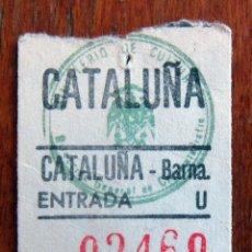 Cine: ENTRADA CINE - CATALUÑA - BARCELONA . Lote 96257347