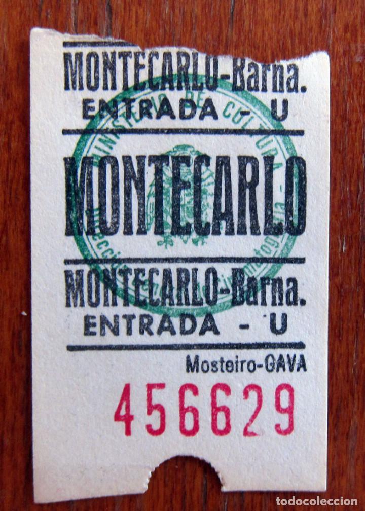 ENTRADA CINE - MONTECARLO - BARCELONA (Cine - Entradas)