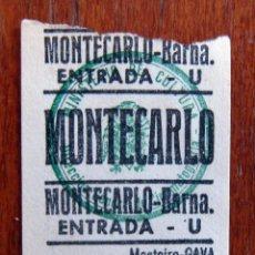 Cine: ENTRADA CINE - MONTECARLO - BARCELONA . Lote 96258763