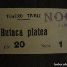 Cine: ENTRADA CINE - TIVOLI - BARCELONA - AÑOS 30 -VER FOTOS - ( V-11.987). Lote 99159727