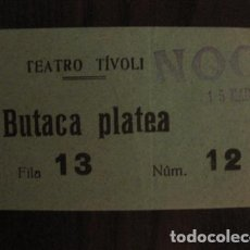 Cine: ENTRADA CINE - TIVOLI - BARCELONA - AÑOS 30 -VER FOTOS - ( V-11.988). Lote 99159775