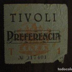 Cine: ENTRADA CINE - TIVOLI - BARCELONA - AÑOS 30 -VER FOTOS - ( V-11.993). Lote 99160003