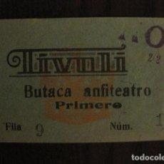 Cine: ENTRADA CINE - TIVOLI - BARCELONA - AÑOS 30 -VER FOTOS - ( V-11.997). Lote 99160475