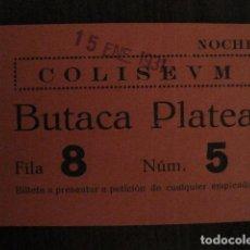 Cine: ENTRADA CINE - CINE COLISEUM - BARCELONA - AÑOS 30 -VER FOTOS - ( V-11.999). Lote 99161151
