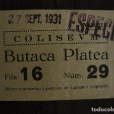 Cine: ENTRADA CINE - CINE COLISEUM - BARCELONA - AÑOS 30 -VER FOTOS - ( V-12.002). Lote 99161255