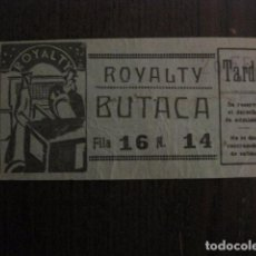 Cine: ENTRADA CINE - CINE ROYALTY - MADRID - AÑOS 30 -VER FOTOS - ( V-12.088). Lote 99170807
