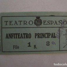 Cine: ENTRADA CINE - CINE TEATRO ESPAÑOL - MADRID - AÑOS 30 -VER FOTOS - ( V-12.329). Lote 101311423