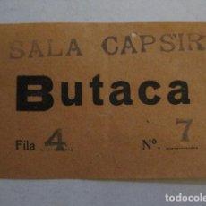 Cinema: ENTRADA CINE - CINE SALA CAPSIR - BARCELONA - AÑOS 30 -VER FOTOS -(V-12.523). Lote 102636307