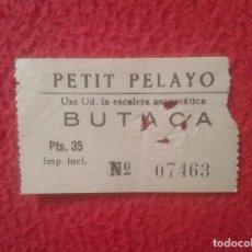 Cine: ANTIGUA ENTRADA TICKET DE CINE O TEATRO, VER, CREO DE BARCELONA ? PETIT PELAYO BUTACA VER FOTO/S . Lote 102687927