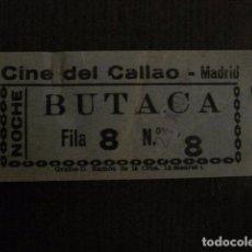 Cine: ENTRADA CINE - CINE DEL CALLAO - MADRID - AÑOS 60 - VER FOTOS - (V-12.650). Lote 103313119