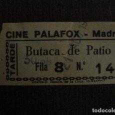Cine: ENTRADA CINE - CINE PALAFOX - MADRID - AÑOS 60 - VER FOTOS - (V-12.655). Lote 103314859