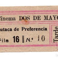 Cine: ENTRADA DE CINE - CINEMA DOS DE MAYO - BUTACA DE PREFERENCIA. Lote 103605951