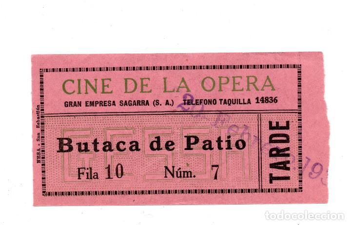 ENTRADA DE CINE - CINE DE LA OPERA - BUTACA DE PATIO (Cine - Entradas)