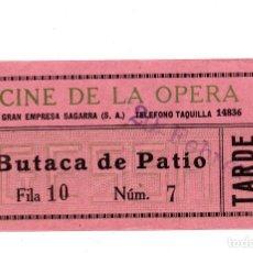 Cine: ENTRADA DE CINE - CINE DE LA OPERA - BUTACA DE PATIO. Lote 103607379