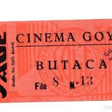 Cine: ENTRADA DE CINE - CINE GOYA - BUTACA - 31 DE DICIEMBRE. Lote 103608155