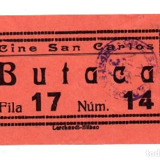 Cine: ENTRADA DE CINE - CINE SAN CARLOS - MADRID - BUTACA. Lote 103682579
