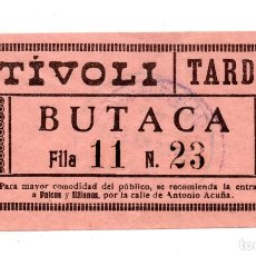 Cine: ENTRADA DE CINE - CINE TÍVOLI - BUTACA. Lote 103682939