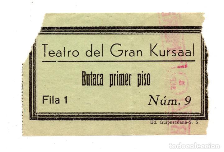 ENTRADA DE CINE - TEATRO DEL GRAN KURSAAL - BUTACA PRIMER PISO (Cine - Entradas)