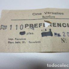 Cine: ENTRADA CINE VERSALLES BARCELONA - TAL COMO SE VE EN LA FOTO - 110 PESETAS PREFERENCIA. Lote 106563735