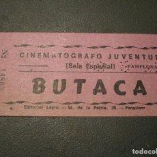 Cinéma: ENTRADA CINE, CINEMATÓGRAFO JUVENTUD. PAMPLONA NAVARRA. Lote 112722803