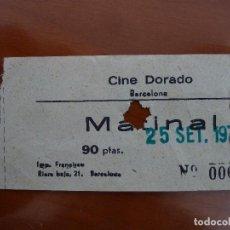 Cine: 1 ENTRADA ORIGINAL ANTIGUA CINE DORADO DE BARCELONA . Lote 114206487