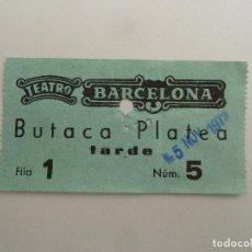 Cine: INTERESANTE ENTRADA ANTIGUA ORIGINAL DEL TEATRO BARCELONA. Lote 114243927
