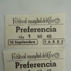 Cine: INTERESANTE LOTE 2 ENTRADAS ANTIGUAS ORIGINALES DEL FESTIVAL MUNDIAL DEL CIRCO BARCELONA. Lote 114244171