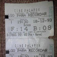 Cine: 2 ENTRADAS CINE PALAFOX, MADRID. 18-12-93 ** PELÍCULA: ALGO PARA RECORDAR. Lote 115291935
