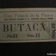 Cine: ENTRADA CINE -PALACIO DE LA PRENSA-MADRID- VARIOS REVERSOS PELICULA- AÑOS 1930 -VER FOTOS-(V-14.229). Lote 118200547