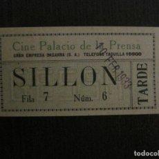 Cine: ENTRADA CINE -PALACIO DE LA PRENSA-MADRID- VARIOS REVERSOS PELICULA- AÑOS 1930 -VER FOTOS-(V-14.230). Lote 118200615