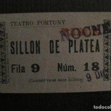 Cine: ENTRADA CINE -TEATRO FORTUNY - REUS - AÑOS 1930 -VER FOTOS-(V-14.236). Lote 118200947