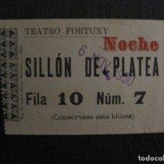 Cine: ENTRADA CINE -TEATRO FORTUNY - REUS - AÑOS 1930 -VER FOTOS-(V-14.238). Lote 118201027
