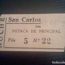 Cine: ENTRADA CINE SAN CARLOS ORA PONCIANO 26 ENERO 1941 TAUROMAQUIA . Lote 118487443