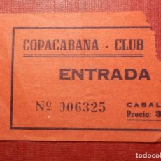Cine: ENTRADA - DISCOTECA - CLUB - SALA - COPACABANA - MADRID - AÑOS 60´S 70´S . Lote 118598007