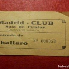 Cine: ENTRADA - DISCOTECA - CLUB - SALA - MADRID CLUB - AÑOS 60´S 70´S . Lote 118598043